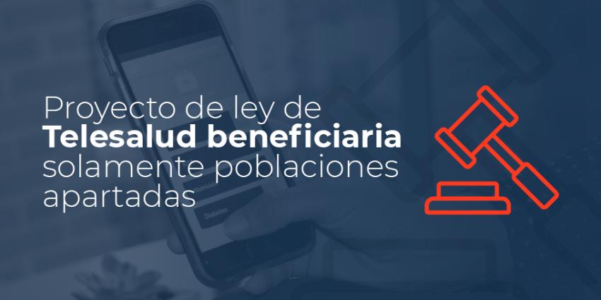 Proyecto de ley: ¿Un paso adelante y dos atrás en telemedicina y telesalud en Colombia?